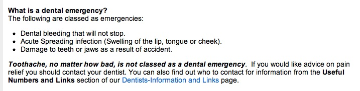 NHS Direct says toothache not an Emergency no matter how bad it is 2012